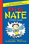 Big Nate Strikes Again (Big Nate Novels, #2)