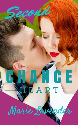Second Chance Heart by Marie Lavender