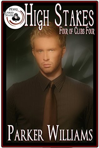 High Stakes (Four of Clubs #4) (Pulp Friction 2015, #15)