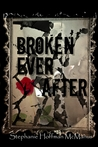 Broken Ever After (Ever After, #6)