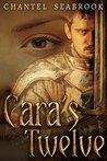 Cara's Twelve