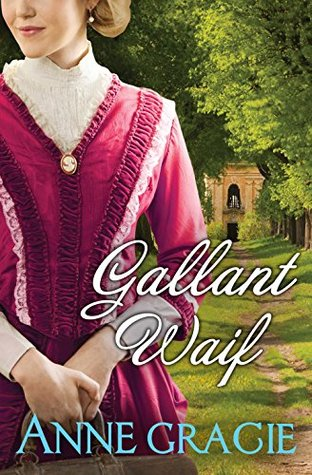 Gallant Waif by Anne Gracie