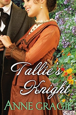 Tallie's Knight by Anne Gracie