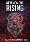 "New Megiddo Rising: An ""Apostates"" Novella (#0)"