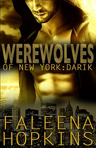 Review: Werewolves of New York: Darik by Faleena Hopkins (@Mollykatie112, @FaleenaHopkins)