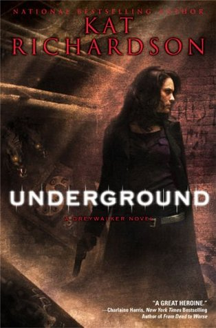 Book Review: Kat Richardson's Underground