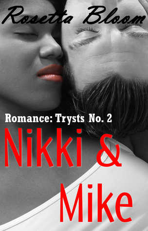 Romance: Trysts No. 2 Nikki & Mike