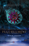 The Fulfillment (The Fulfillment Series #3)