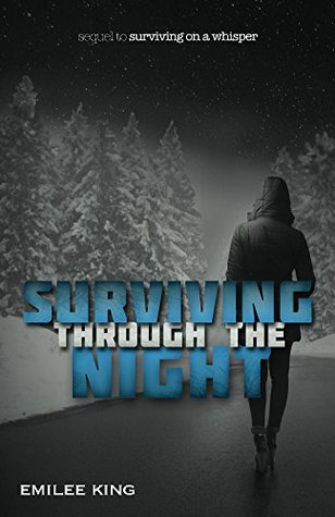 Surviving through the Night (Arie's Story Book 2)