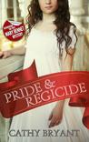 Pride & Regicide
