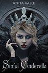 Sinful Cinderella (Dark Fairy Tale Queen Series Book 1)