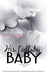 His Lullaby Baby (The Baby Saga, #5)
