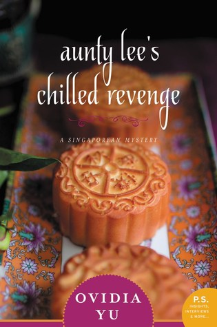 Aunty Lee's Chilled Revenge (Singaporean Mystery, #3)