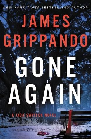 Gone Again (Jack Swyteck #12) by James Grippando