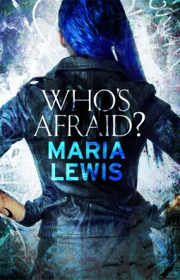 Who's Afraid? by Maria Lewis #BookReview