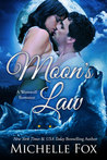 Moon's Law  (New Moon Wolves, Bite of the Moon)
