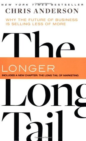 The Long Tail: Why the Future of Business is Selling Less of More (Paperback)