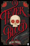 A Fever of the Blood (Frey & McGray, #2)
