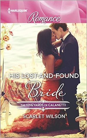 His Lost-and-Found Bride by Scarlet Wilson