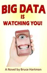 Big Data Is Watching You!