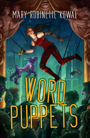 Word Puppets by Mary Robinette Kowal