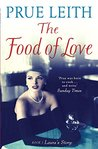 The Food of Love: Book 1, Laura's Story (The Food of Love Trilogy)