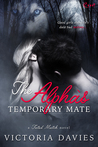 The Alpha's Temporary Mate (Fated Match, #3)