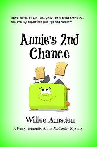 Annie's 2nd Chance (Annie McCauley, #2)
