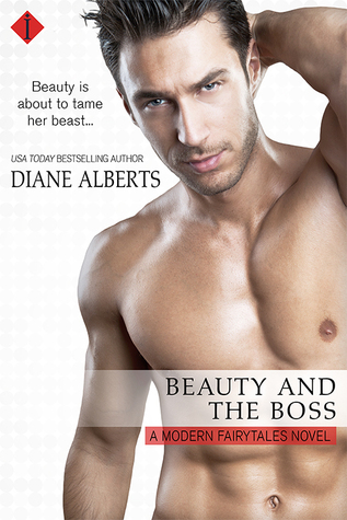 Beauty and the Boss (Modern Fairytales #1)