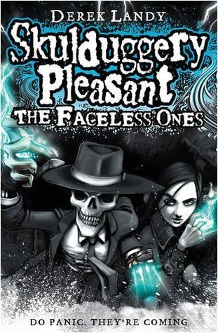 Skulduggery Pleasant - The Faceless Ones