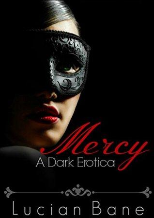 Mercy (Mercy, #1) by Lucian Bane