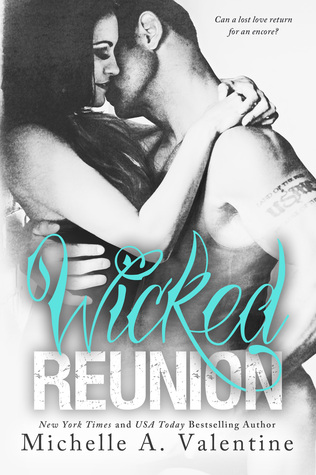 Wicked Reunion (Wicked White, #2)