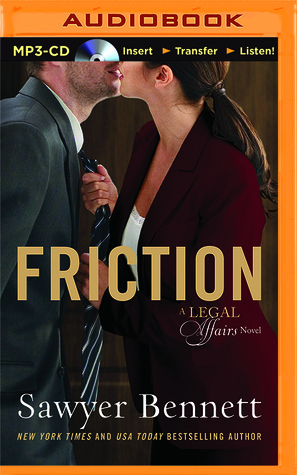 Friction (Legal Affairs #8) - Sawyer Bennett