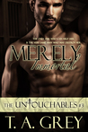 Merely Immortal (The Untouchables, #3)