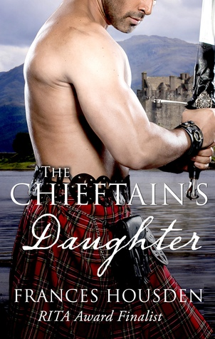 The Chieftain's Daughter by Frances Housden