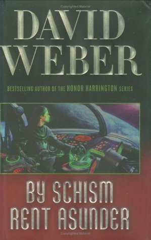 Book Review: David Weber's By Schism Rent Asunder