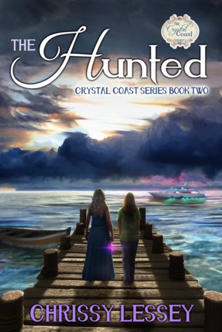 The Hunted (The Crystal Coast Series #2)
