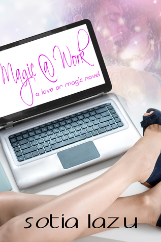 Magic at Work by Sotia Lazu