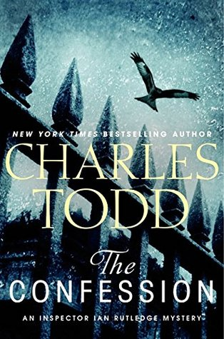 Book Review: Charles Todd's The Confession