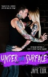 Under the surface ( Love is not enough, #2 )