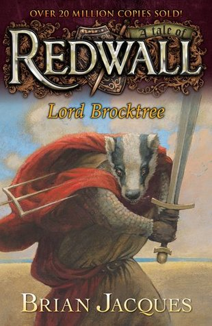 Lord Brocktree (Redwall #13)  by Brian Jacques />