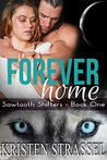 Forever Home (Sawtooth Shifters #1)