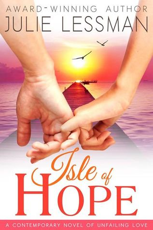 Unfailing Love (Isle of Hope, #1)