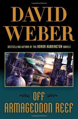 Book Review: David Weber's Off Armageddon Reef