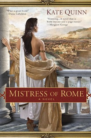 Mistress of Rome (The Empress of Rome #1) - by Kate Quinn