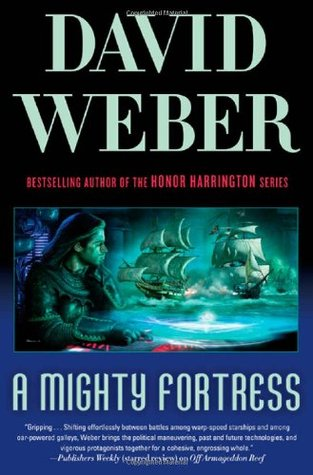 Book Review: David Weber's A Mighty Fortress