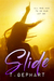Slide (Black Addiction, #1) by T. Gephart