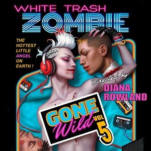 Audiobook Review: White Trash Zombie Gone Wild by Diana Rowland (@dianarowland)