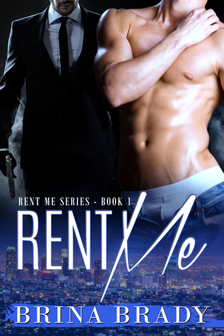 Rent Me (Rent Me Series, #1)