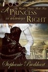 A Princess Is Always Right (The Windsor Diaries Book 4)